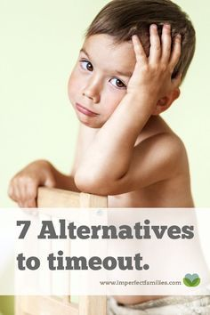Timeouts not working for your child? Not sure what else to try? Here are 7 alternatives to time out that encourage positive parenting and respectful discipline for kids of all ages.