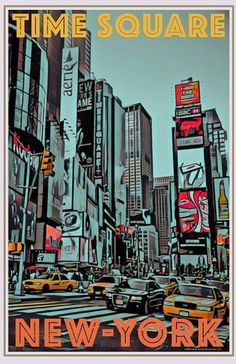 Buy it on wwwmyretroposter for 19 (size S) including worldwide eco shipping vintage poster Time Square New-York affiche retro retro travel poster All Posters available in 6 sizes with or without frame - Travel Bedroom Wall Collage, Photo Wall Collage, Picture Wall, Diy Poster, Poster Wall, Poster Prints, Photographie New York, Travel Photographie, New York Poster