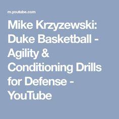 Mike Krzyzewski: Duke Basketball - Agility & Conditioning Drills for Defense - YouTube