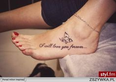 I will love you forever . Girl Leg Tattoos, Foot Tattoos, Body Art Tattoos, Tatoos, Unique Tattoos, Small Tattoos, Small Flower Tattoos For Women, Foot Tattoo Quotes, Self Love Tattoo