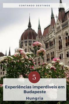 Conheça 5 experiências imperdíveis em Budapeste para aproveitar melhor a cidade. 5 coisas que você não pode deixar de fazer em Budapeste, capital da Hungria. Eurotrip, Beautiful Places To Visit, Eastern Europe, Backpacking, Barcelona Cathedral, Taj Mahal, Travel Tips, Wanderlust, Travel Europe