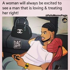 Image may contain: 1 person, text that says 'A woman will always be excited to see a man that is loving & treating her right! Black Love Quotes, Black Love Couples, Cute Love Quotes, Romantic Love Quotes, Cute Couples Goals, Romantic Pictures, Couple Goals Relationships, Relationship Goals Pictures, Relationship Memes