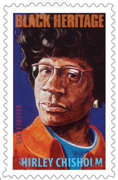 An outspoken politician who shattered barriers of race and gender in the & Shirley Chisholm was the first African-American woman ever elected to Congress. Her stamp is the in the popular Black Heritage series. Black History Facts, Black History Month, Shirley Chisholm, Brave, African American Women, African Americans, African American History, Women In History, Postage Stamps