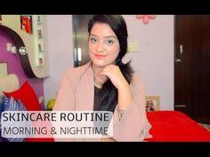 Skincare Routine - Morning & Nighttime   Aarushi Jain