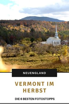 Seeing Vermont in the fall has long been high on my US wish list. Here I summarized the 6 best photo Vermont Usa, State Parks, Reisen In Die Usa, Road Trip Usa, Travel Inspiration, Travel Ideas, Great Lakes, Where To Go, East Coast