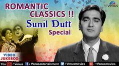 Romantic Classics - Sunil Dutt : Evergreen Romantic Hindi Songs || Video...