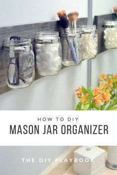 Try this DIY mason jar organizer project for a cute storage solution anywhere in your home! It's super easy with this step-by-step-tutorial.