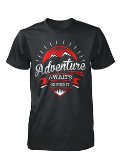 Adventure Awaits | #TeeVogue #sports #inspiration cool custom hiking t-shirts | teevogue.com