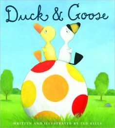 Duck and Goose by Tad Hills funny story about friendship #primrosereadingcorner