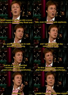 Oh Sir Paul... You're just so charming.