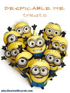 Despicable Me Treats http://play2learnwithsarah.com/despicable-me-treats-everyone-will-love/