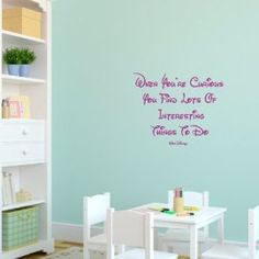 Vinyl Wall Art Walt Disney Quote 'When you're curious you find lot's of interesting things to do'