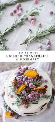 Make beautiful sugared rosemary and cranberry garnish for your Christmas treats and cakes to add an elegant and edible holiday decoration to your parties