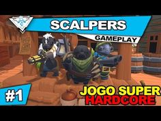 Co-op channel playing Scalpers! Portuguese anyone? Eager to know what they saying about the game!