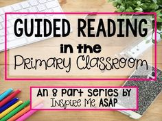 Introduction to Guided Reading (Small Group Reading Instruction)
