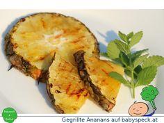 Gegrillte Ananas - Babyrezept ab 6 Monaten. Grillen mit Baby led weaning!