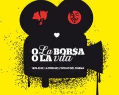 O la borsa o la vita - la crisi nell'occhio del cinema by Laura D'Adamo