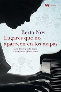 BERTA NOY. LUGARES QUE NO ESTAN EN EL MAPA.