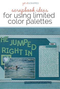 Scrapbook Ideas for Incorporating Impact in a Limited Color Palette | Get It Scrapped