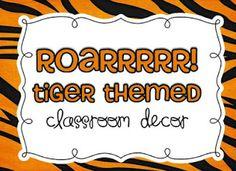 Roarrr!  Tiger Themed Classroom