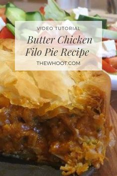 This tasty Butter Chicken Filo Pie is a scrumptious new way to enjoy your favorite Indian-style dish. Get the recipe and video tutorial here. Phyllo Recipes, Easy Pie Recipes, Pastry Recipes, Chicken Recipes, Cooking Recipes, Tasty Butter Chicken, Filo Pastry Pie, Indian Food Recipes, Greek Recipes