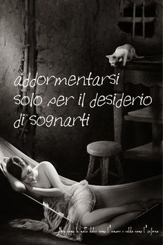 Nero come la notte dolce come l'amore caldo come l'inferno: addormentarsi solo per il desiderio di sognarti.. ...