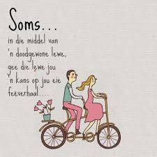 Image result for afrikaanse quotes oor die liefde Daily Quotes, Best Quotes, Love Quotes, Inspirational Quotes, Nice Sayings, Motivational, Sign Quotes, Bible Quotes, Wedding Wishes Messages