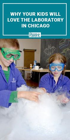 Click through to read why your kids will love The Laboratory in Chicago.