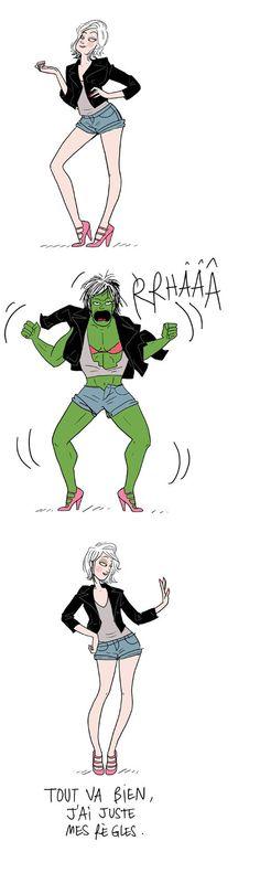 Quand mes élèves (jusqu'au CE) me rendent dingue je leur dis que je vais devenir toute verte, que mes muscles vont grossir et que mes vêtements vont exploser...C'est ça que vous voulez, hein, que je me mette en colère comme ça!!!?! Habituellement ils me regardent avec des grands yeux et semblent ne pas savoir si c'est vrai ou s'ils peuvent rire...mais ça les calme!