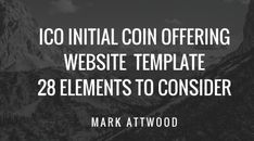 Initial Coin Offering Website Template - 28 Elements to Consider