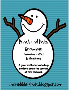 Snowman Punch and Poke from IncredibleKKids on TeachersNotebook.com -  - Snowman Punch and Poke - great activity for number sense and tens/ones practice.