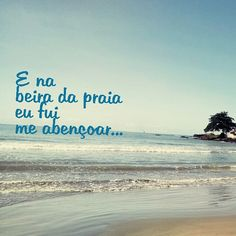 Saravá Umbanda : Fotografia Wise Quotes, Happy Quotes, Great Quotes, Real Life Mermaids, Sunset Sea, Lifestyle Quotes, Beach Quotes, Good Vibes, True Stories