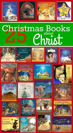 25 Christmas books about Christ - Celebrate the 25 days leading up to Chirst's birth with a new Chirst centered Christmas picture book each day!