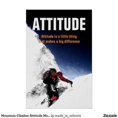 Mountain Climber Attitude Motivational