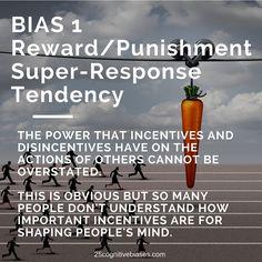 25 Cognitive Biases - Bias 1 Reward-Punishment Super-Response Tendency