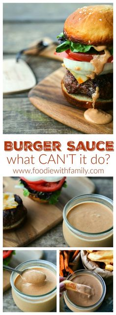 Burger Sauce from http://foodiewithfamily.com