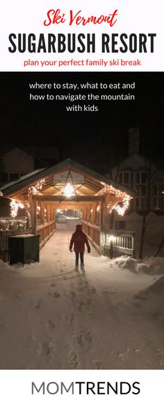 Vermont ski resort. Sugarbush Ski Resort Review. Family travel ideas. MomTrends.com #familytravel #ski #travel