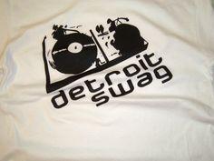 Detroit Label Clothing Co.  - Detroit Swag Dj Shirt White , $12.00 (http://www.detroitlabel.com/short-sleeve-shirts/detroit-swag-dj-shirt-white/)