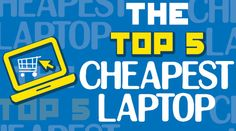 the-top-5-cheapest-laptop - Cheapest Laptop Online & Best Laptop Under 20,000 only