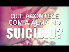 O que acontece com a alma depois do suicídio?