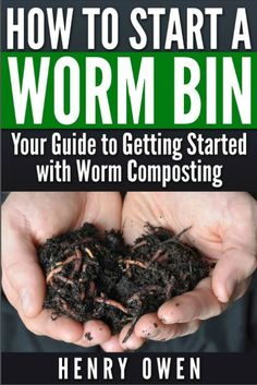 How to start worm composting - 5 Things to avoid when starting a worm bin PreparednessMama Garden Compost, Garden Soil, Garden Plants, Compost Soil, Water Garden, Organic Gardening, Gardening Tips, Vegetable Gardening, Container Gardening