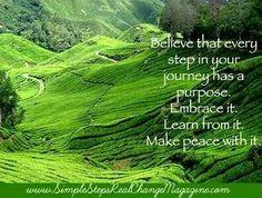 Every step...