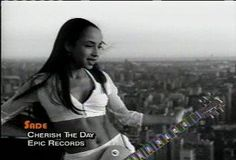 ▶ Sade - Cherish the day...this is so beautiful..