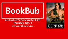 Lachlan's Revenge is going to be available for 99 cents on Thursday, Oct. 8 on Book Bub. You just have to sign up for an account--it's free. A great opportunity to read one of Becca's best books.