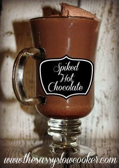 Spiked-Hot-Chocolate for anytime of the year!