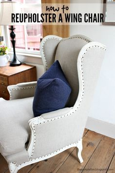 A DIY tutorial to reupholster a wing chair using linen fabric, trim tape and carpet tacks. Makeover any wing chair using this simple tutorial. Furniture Reupholstery, Reupholster Furniture, Chair Upholstery, Upholstered Chairs, Chair Fabric, Re Upholster Chair, Wingback Chair Slipcovers, Furniture Projects, Diy Furniture