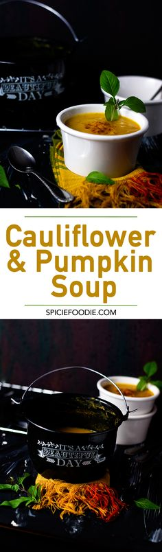 Cauliflower and Pumpkin Soup   A light and simple recipe that is perfect for lunch!