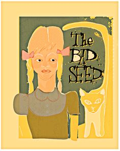 The Bad Seed is a 1954 novel by William March The Bad Seed, Fallout Vault, Seeds, Novels, March, Boys, Fictional Characters, Baby Boys, Senior Boys