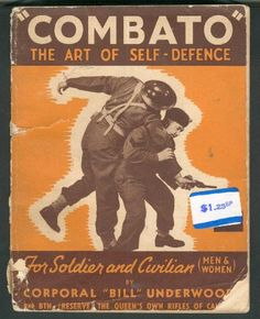 Combato: The Art of Self-Defence for Soldier and Civilian (Men & Women). (Jiu Jitsu)
