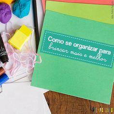 Até brincar fica mais fácil com um pouco de organização